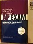Chemistry: The Central Science: Preparing for the AP Chemistry Examination with Brown/LeMay/Bursten