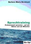 Sprechtraining: Professionell sprechen - auf der Bühne und am Mikrofon