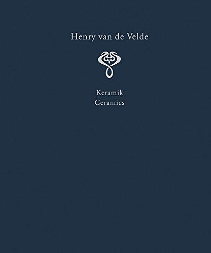 Henry van de Velde. Raumkunst und Kunsthandwerk. Interior Design and Decorative Arts: Ein...