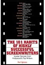 101 Habits of Highly Successful Screenwriters (01) by Iglesias, Karl [Paperback (2001)]