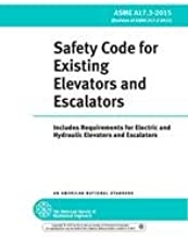 ASME A17.3-2015 Safety Code for Existing Elevators and Escalators