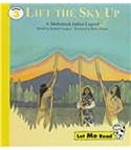 Lift the Sky Up: A Snohomish Indian Legend (Let Me Read, Level 3)