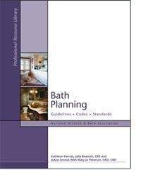 Bath Planning: Guidelines, Codes, Standards (National...