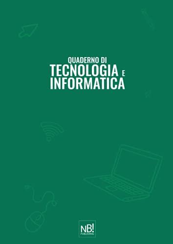 Quaderno di Tecnologia e Informatica: a quadretti 5mm - perfetto come quaderno per scuola elementare e media - 100 pagine per durare tutto l'anno - formato A4