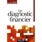 Le diagnostic financier. 2ème édition