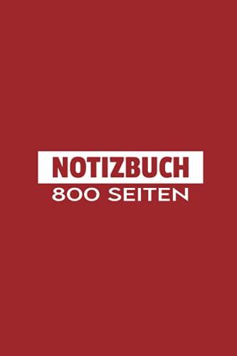Notizbuch 800 Seiten: Extra Dickes Notizbuch | gefüttert | DIN A5 | Weißbuch | 800 Seiten | Ziegelfarbe Abdeckung