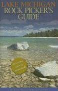 Lake Michigan Rock Picker's Guide