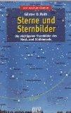 Sterne und Sternbilder die wichtigsten Sternbilder des Nord- und Südhimmels. 9783405151140