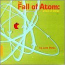 Fall of Atom: Thesis on Entropy by JUNE PANIC