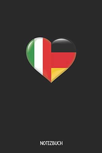 Notizbuch: A5 Taschenbuch Für Deutsche Und Italiener   Deutschland Flagge Italien Flagge Als Herz
