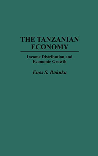 The Tanzanian Economy: Income Distribution and Economic Growth (Phosphoprotein Research; 27)