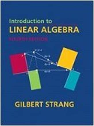 Introduction to Linear Algebra: Gilbert Strang