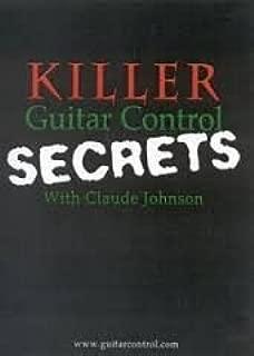 killer guitar control secrets