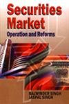 Securities Market: Operation and Reforms