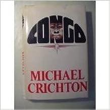 (First Trade Edition) Congo Hardcover By Michael Crichton 1980