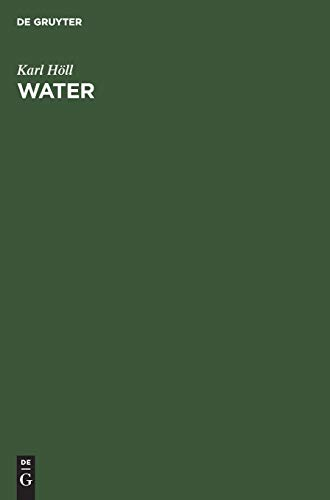 Water: Examination, Assessment, Conditioning, Chemistry, Bacteriology, Biology