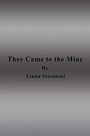 They Came to the Mine