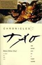 Chronicles of Tao by Deng Ming-Dao (1993-12-13)