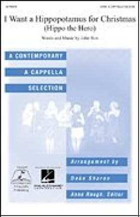I Want A Hippopotamus For Christmas Sheet Music.I Want A Hippopotamus For Christmas Sheet Music Satb Amazon