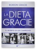 La Dieta Gracie by Rorion Gracie (2015-08-02)