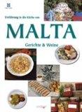 Einführung in die Küche von Malta - Gerichte & Weine