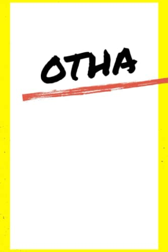 Otha: 6x9 Lined Writing Notebook Journal with Personalized Name Otha, 120 Pages