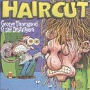 Haircut by George Thorogood (1993)