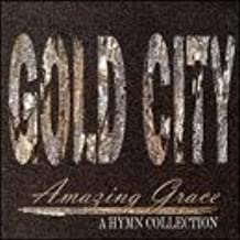Amazing Grace- Hymns Collection by Gold City (1997-01-01)