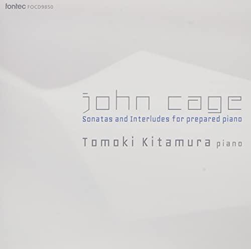 JOHN CAGE/北村朋幹(ピアノ)