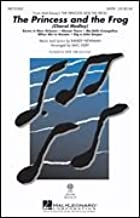 The Princess and the Frog SATB