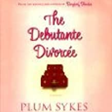 The Debutante Divorcee [Unabridged Library Edition CDs]