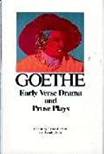Early Verse Drama and Prose Plays (Goethe: The Collected Works, Vol. 7)