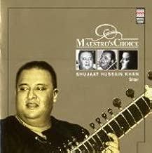 Maestro's Choice: Shujaat Hussain Khan, Sitar