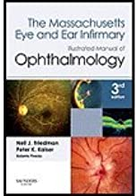 The Massachusetts Eye and Ear Infirmary Illustrated Manual of Ophthalmology, 3e by Friedman MD, Neil J., Kaiser MD, Peter K., Pineda II II MD, [Saunders,2009] (Paperback) 3rd Edition