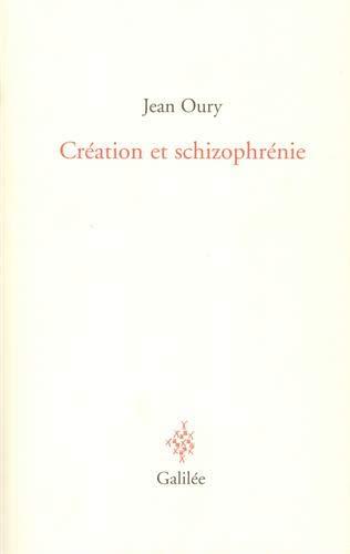 Création et schizophrénie