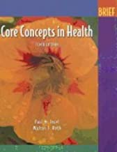 Core Concepts In Health Brief - 10th edition