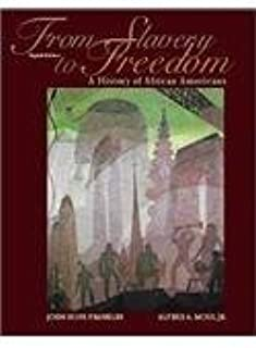 From Slavery to Freedom: History of African Americans