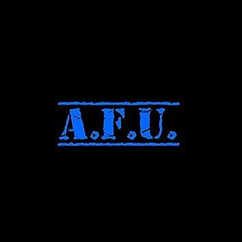 A.F.U. (All Fed Up)
