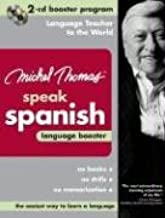 Michel Thomas Speak Spanish Language Booster: 2-CD Booster Program