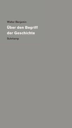 Werke und Nachlaß. Kritische Gesamtausgabe: Band 19: Über den Begriff der Geschichte