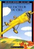 Le facteur du ciel - Bayard Jeunesse - 30/01/1999