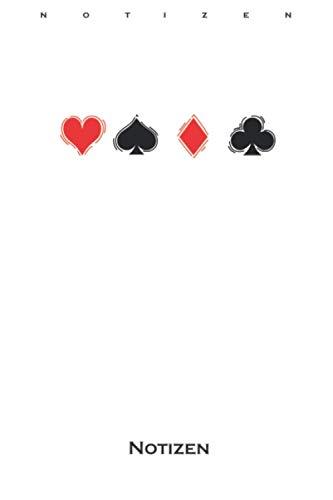 Poker Pik Herz Karo Kreuz Notizbuch: Liniertes Notizbuch für Freunde des strategischen Kartenspiels