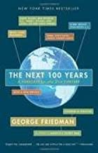The Next 100 Years 1st (first) edition Text Only