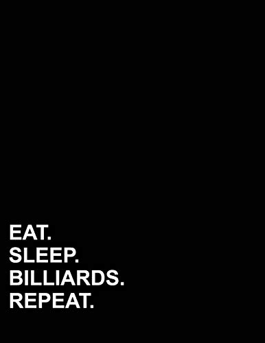 Eat Sleep Billiards Repeat: Isometric Graph Paper Notebook: 1/4 Inch Equilateral Triangle