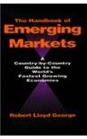 Hardcover The Handbook of Emerging Markets: A Country-By-Country Guide to the World's Fastest Growing Economies Book