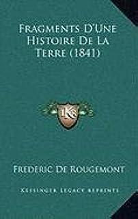 Fragments D'Une Histoire de La Terre (1841)