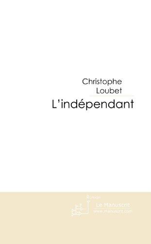 L'Indépendant : La saga des bannis