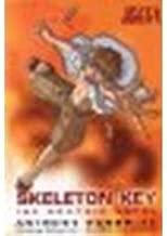 Skeleton Key: The Graphic Novel by Horowitz, Anthony [Philomel, 2009] Paperback [Paperback]