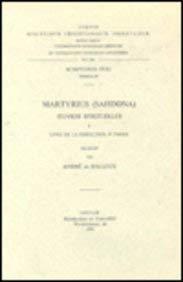 Martyrius Sahdona Oeuvres Spirituelles I Livre De La Perfection 1e Partie Syr 87