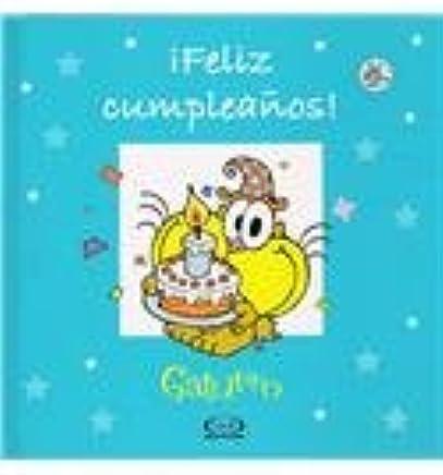 Feliz cumpleanos/ Happy Birthday!: Gaturro (Spanish Edition ...